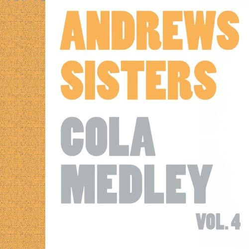 The Andrews Sisters & Andrew Sisters