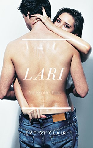 Lari: An Erotic Tale (English Edition)