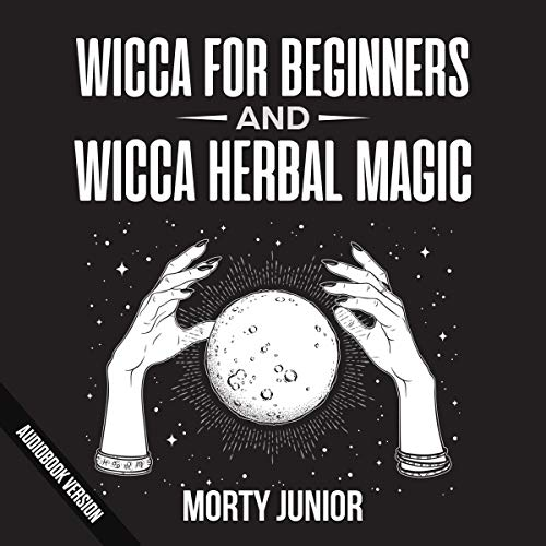 Wicca for Beginners and Wicca Herbal Magic  By  cover art