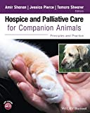 Hospice and Palliative Care for Companion Animals:Principles and Practice