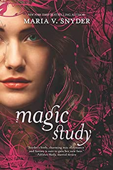 [Maria V. Snyder]のMagic Study (Soulfinders Book 2) (English Edition)
