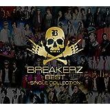 BREAKERZ BEST~SINGLE COLLECTION~(初回限定盤A)(2DVD付)