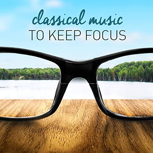 Classical Study Music, Studying Music & Relaxing Piano Music