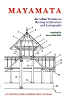 Mayamata:: An Indian Treatise on Housing Architecture