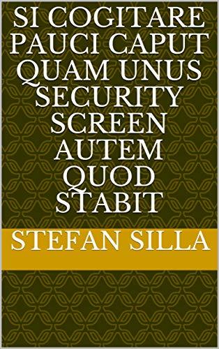 Si cogitare pauci caput quam unus Security screen autem quod