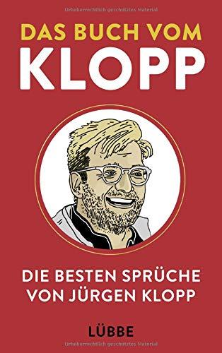 Das Buch vom Klopp: Die besten Sprüche von Jürgen Klopp