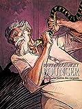 Bouncer T03 - La justice des Serpents