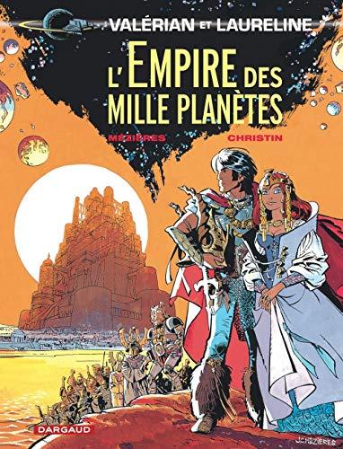 Valérian, tome 2 : L'Empire des mille planètes
