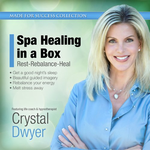 Spa Healing in a Box: Rest-Rebalance-Heal audiobook cover art