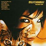 Muschihaus Vol.2