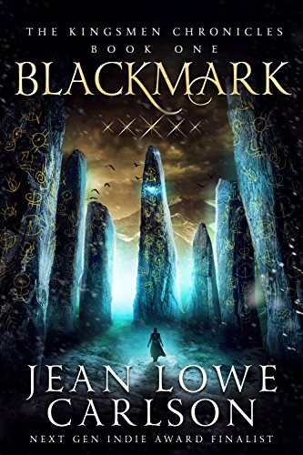 Blackmark (The Kingsmen Chronicles #1): An Epic Fantasy Adventure by [Jean Lowe Carlson]