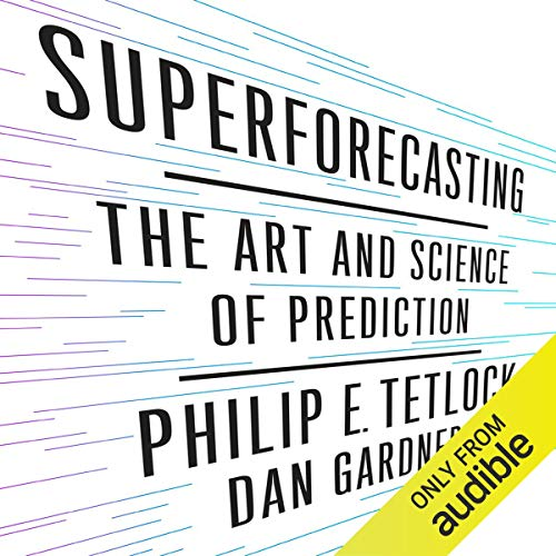 Superforecasting Audiobook By Philip Tetlock, Dan Gardner cover art
