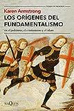 Los orígenes del fundamentalismo en el judaísmo, el cristianismo y el islam (Tiempo de Memoria)