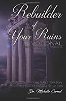 Rebuilder of Your Ruins Devotional: 21 Days of Messianic Miracles (Devotional Compainion)
