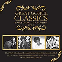 Great Gospel Classics: Songs Of Praise & Worship Volume 1 by Various (2014-10-21)