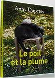 le poil et la plume - france loisirs - 01/01/2011