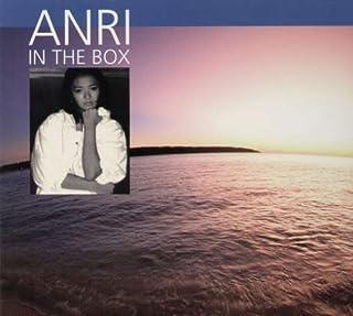 ANRI IN THE BOX