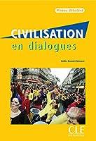Civilisation En Dialogues, Niveau Debutant