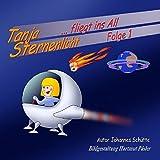 Tanja Sternenlicht fliegt ins All 1: Xamibor und Robimax (German Edition)