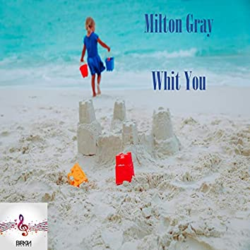 Whit You