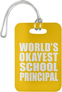 World's Okayest School Principal - Luggage Tag Bag-gage Suitcase Tag Durable - Friend Colleague Retirement Graduation Athletic Gold Birthday Anniversary Christmas Thanksgiving