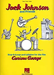Jack Johnson And Friends Sing-A-Longs And Lullabies For The Film Curi