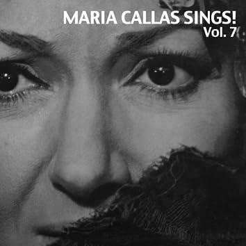Maria Callas Sings!, Vol. 7