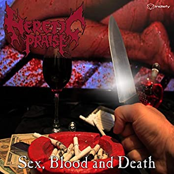 Sex, Blood and Death