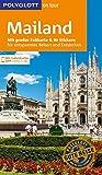 POLYGLOTT on tour Reiseführer Mailand: Mit großer Faltkarte und 80 Stickern