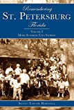 Remembering St. Petersburg, Florida: More Sunshine City Stories (American Chronicles)