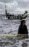 """ROHINGYA BOAT PEOPLE STORIES : The Gripping Stories That Will Leave You On The Edge Of Your Seat The Sequel To """"Rohingya Stateless Boat Peoples """""""