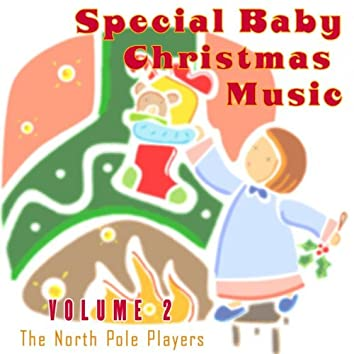 Special Baby Christmas Music Volume 2