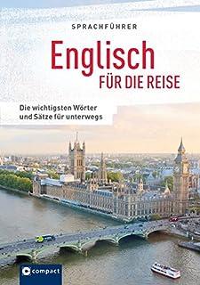 Sprachführer Englisch für die Reise: Die wichtigsten Wört