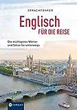 Sprachführer Englisch für die Reise: Die wichtigsten Wörter und Sätze für unterwegs. Mit Zeige-Wörterbuch (Sprachführer für die Reise)