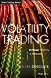 Volatility Trading: + Website (Wiley Trading Series) - Euan Sinclair