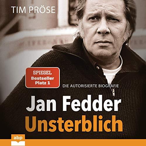 Jan Fedder - Unsterblich Titelbild