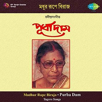 Madhur Rupe Birajo