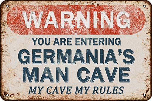 Tarika Warning You Are Entering Germania's Man Cave My Cave My Rules Eisen Poster Vintage Gemälde Zinn Zeichen für Straße Garage Home Cafe Bar Mann Höhle Farm Wanddekoration Handwerk