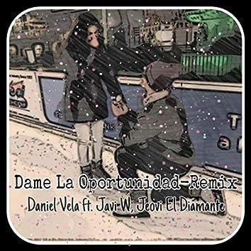 Dame La Oportunidad (Remix)