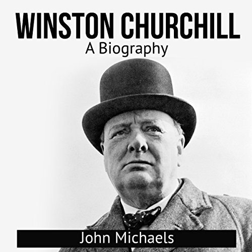 Winston Churchill: A Biography audiobook cover art