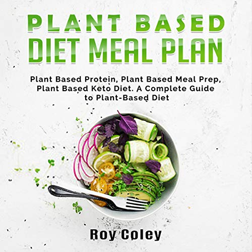 Plant Based Diet Meal Plan audiobook cover art