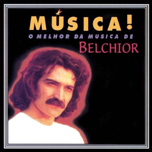 CD BELCHIOR - MÚSICA!