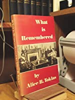 What Is Remembered 0865471800 Book Cover