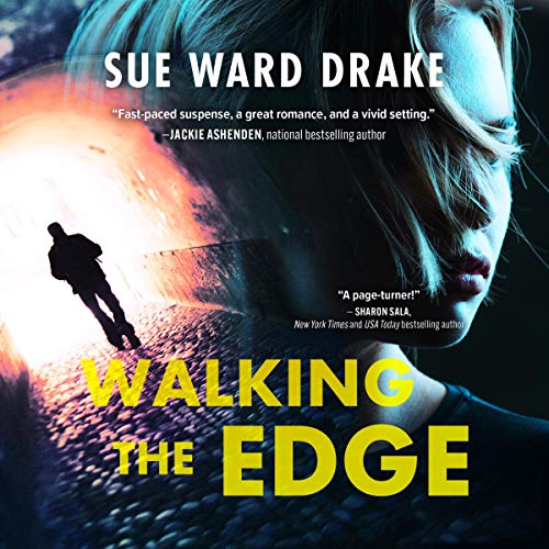Walking the Edge Audiobook By Sue Ward Drake cover art