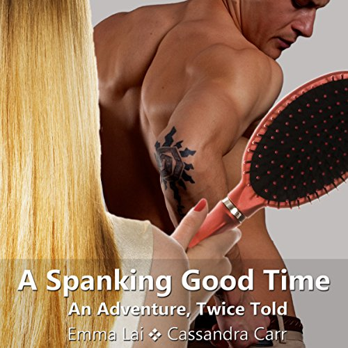 A Spanking Good Time: An Adventure, Twice Told audiobook cover art