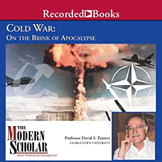The Modern Scholar: Cold War: On the Brink of Apocalypse cover art