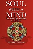 Soul with a Mind by Gerry Coleman (2012-01-16)