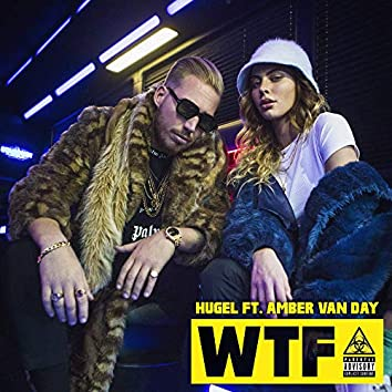 WTF (feat. Amber Van Day)