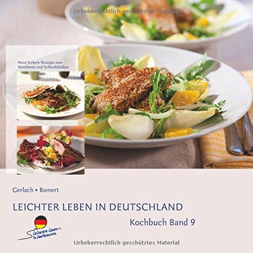 Leichter leben in Deutschland Kochbuch Band 9 (2015)