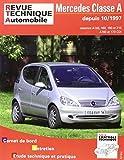 E.T.A.I - Revue Technique Automobile 406 - MERCEDES CLASSE A I - 168 PHASE 1 - 1998 à 2004